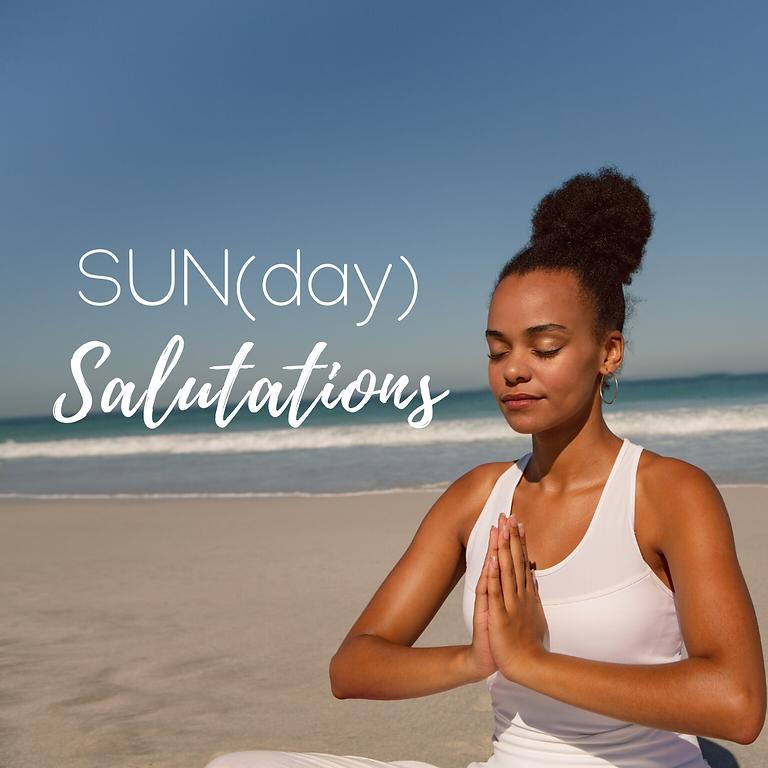 SUN(day) Salutations
