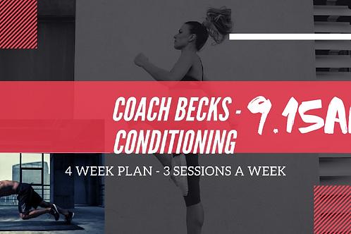 Coach Becks Conditioning 9.15am