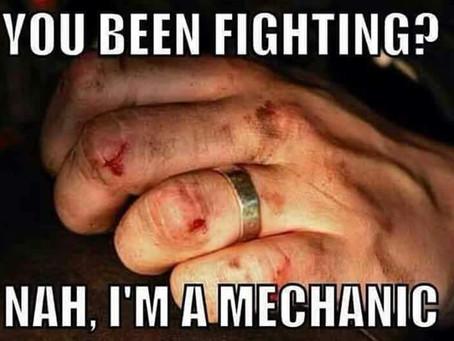 Friday Funnies - I'm a Mechanic