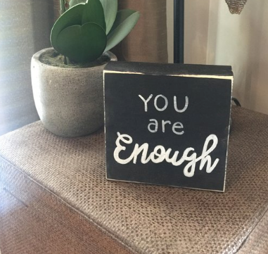 You are Enough Wood Block Sign
