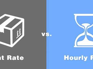 Flat Rates vs. Hourly Rates