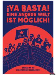 Kreisch2021 -  Ya Basta - Grüße An Die Zapatistische Delegation.jpg