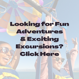 Click here to find Amazing Adventures & Excursion on Your Getaway!.png