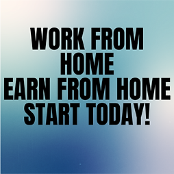 Work From Home Earn From Home Start Toda