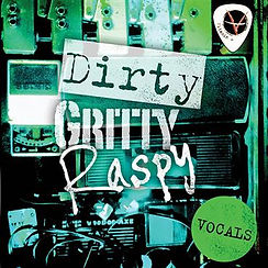 DIRTY GRITTY RASPY.jpg
