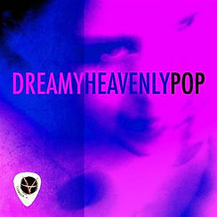 DREAMY HEAVENLY POP.jpg