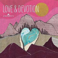 LOVE & DEVOTION.jpg