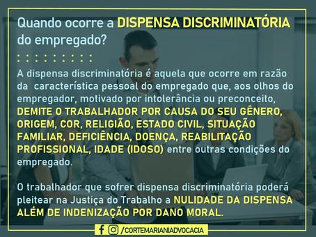 Quando ocorre a dispensa discriminatória do empregado?