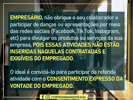 EMPRESÁRIO, não obrigue o seu colaborador a participar de apresentações por meio das redes sociais
