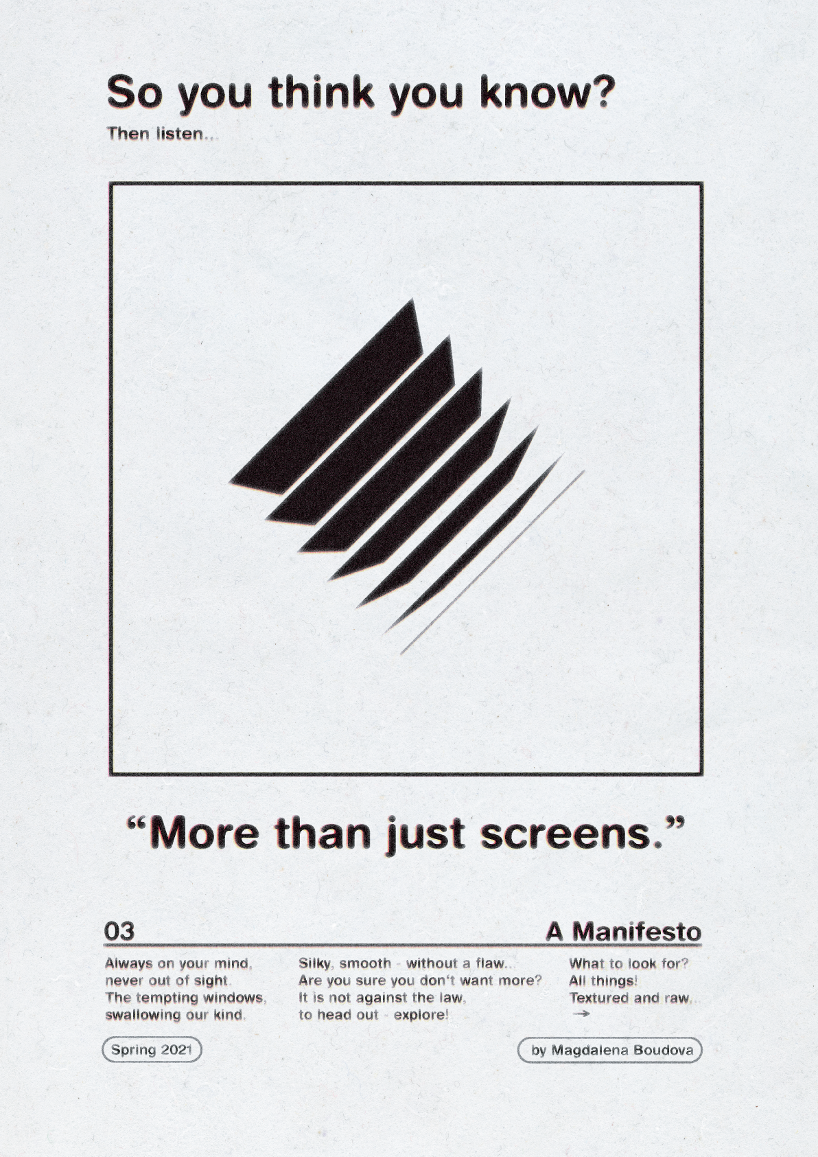 More than just screens.