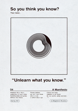 Unlearn what you know.