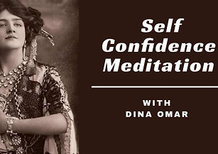 Self-Confidence Meditation w_ Dina Omar.