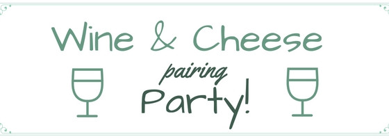 How To: Wine and Cheese Party