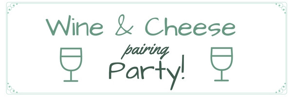 Wine and Cheese Pairing Party DIY