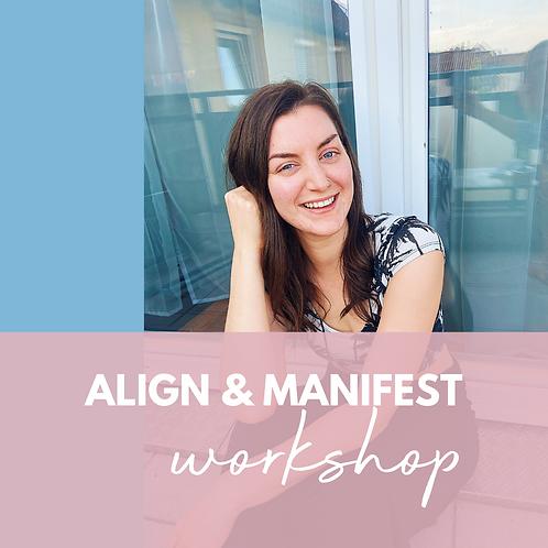 Align & Manifest Workshop