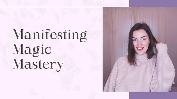 Manifesting Magic Mastery.png
