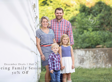 December Deal Days | Day 3! Spring Family Sessions