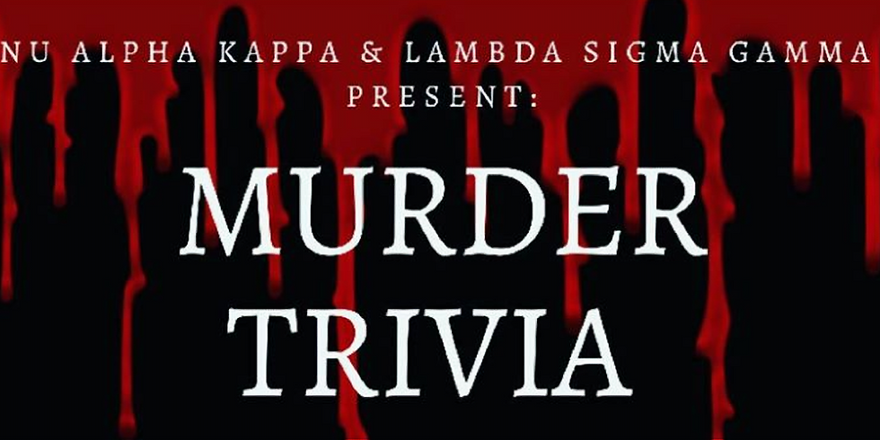 Murder Trivia with the Ladies of ΛΣΓ