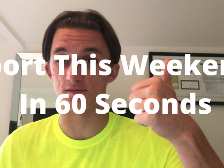 Sport This Weekend In 60 Seconds