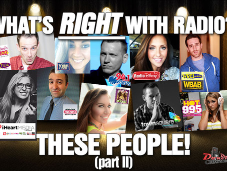 WHAT'S RIGHT WITH RADIO TODAY, PART II