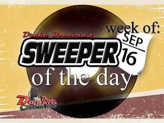 SWEEPER OF THE DAY COPY FOR WEEK OF 09/16/2019