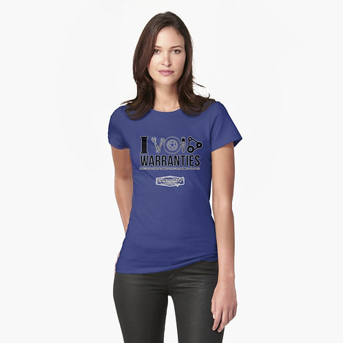 I Void Warranties Ladies Fitted T-Shirt