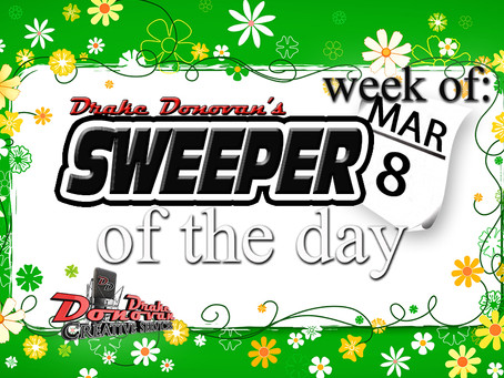 SWEEPER OF THE DAY COPY: WEEK OF 03/08/2021