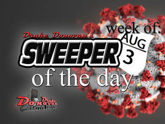 SWEEPER OF THE DAY COPY: WEEK OF 08/03/2020
