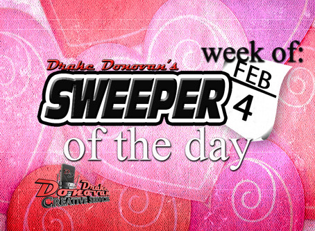SWEEPER OF THE DAY COPY FOR WEEK OF 02/04/2019