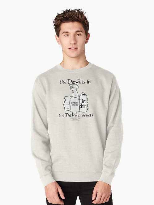 The Devil Is In The Detail Products Sweatshirt