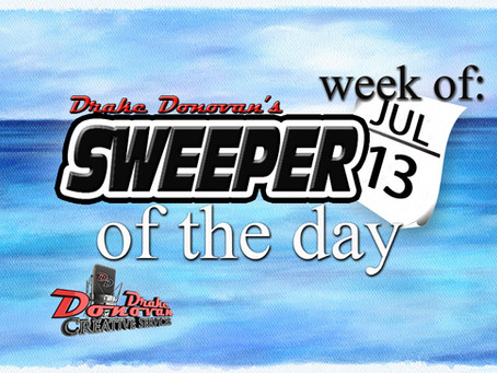 SWEEPER OF THE DAY COPY: WEEK OF 07/13/2020