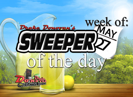SWEEPER OF THE DAY COPY FOR WEEK OF 05/27/2019