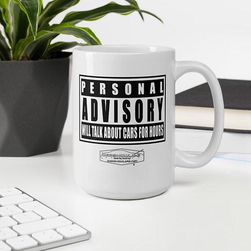 Personal Advisory Warning White Glossy Mug