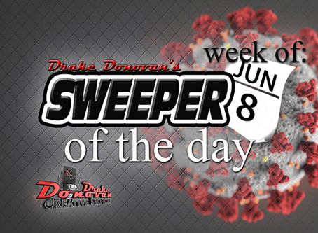 SWEEPER OF THE DAY COPY: WEEK OF 06/8/2020