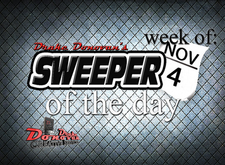 SWEEPER OF THE DAY COPY FOR WEEK OF 11/04/19