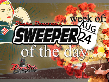 SWEEPER OF THE DAY COPY: WEEK OF 08/24/2020