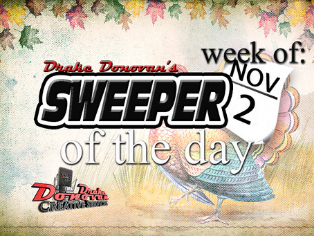 SWEEPER OF THE DAY COPY: WEEK OF 11/02/2020