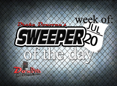 SWEEPER OF THE DAY COPY: WEEK OF 07/20/2020