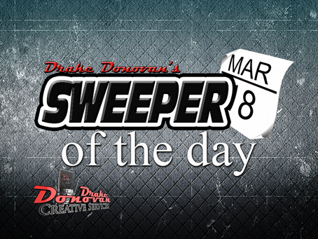 SWEEPER OF THE DAY COPY: WEEK OF 03/05/2018