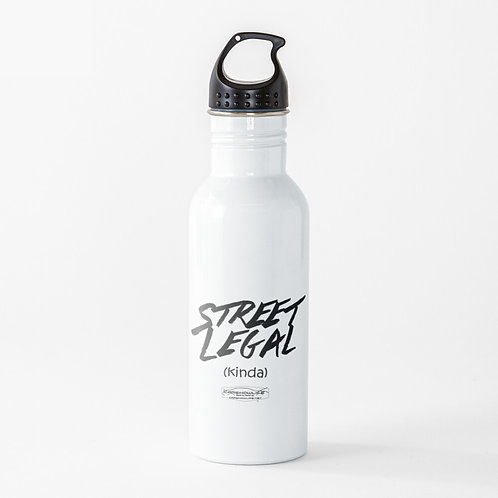 Street Legal (Kinda) Water Bottle