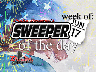 SWEEPER OF THE DAY COPY FOR WEEK OF 06/17/2019