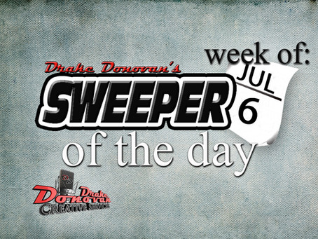SWEEPER OF THE DAY COPY: WEEK OF 07/06/2020