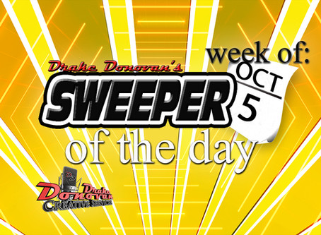 SWEEPER OF THE DAY COPY: WEEK OF 10/05/2020