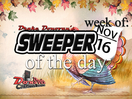 SWEEPER OF THE DAY COPY: WEEK OF 11/16/2020