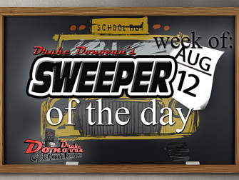 SWEEPER OF THE DAY COPY FOR WEEK OF 08/12/2019