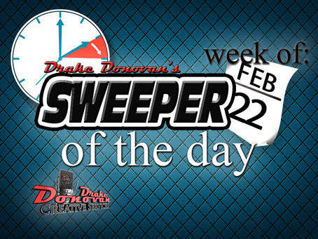 SWEEPER OF THE DAY COPY: WEEK OF 02/22/2021