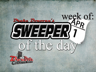 SWEEPER OF THE DAY COPY FOR WEEK OF 04/01/2019