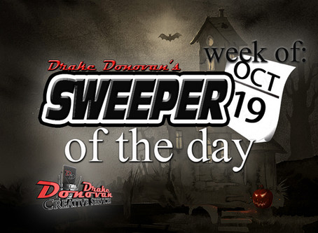 SWEEPER OF THE DAY COPY: WEEK OF 10/19/2020