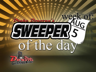 SWEEPER OF THE DAY COPY FOR WEEK OF 08/05/2019