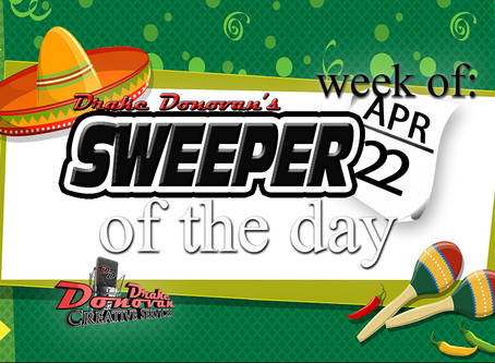 SWEEPER OF THE DAY COPY FOR WEEK OF 04/22/2019